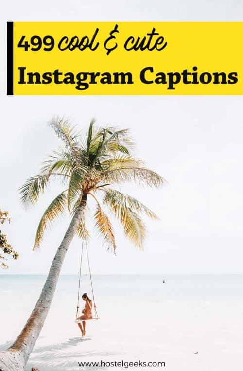 499 Best Instagram Captions to COPY-and-PASTE under your photo (2019 Edition)